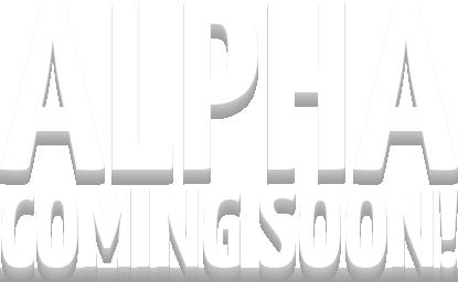 alpha coming soon text